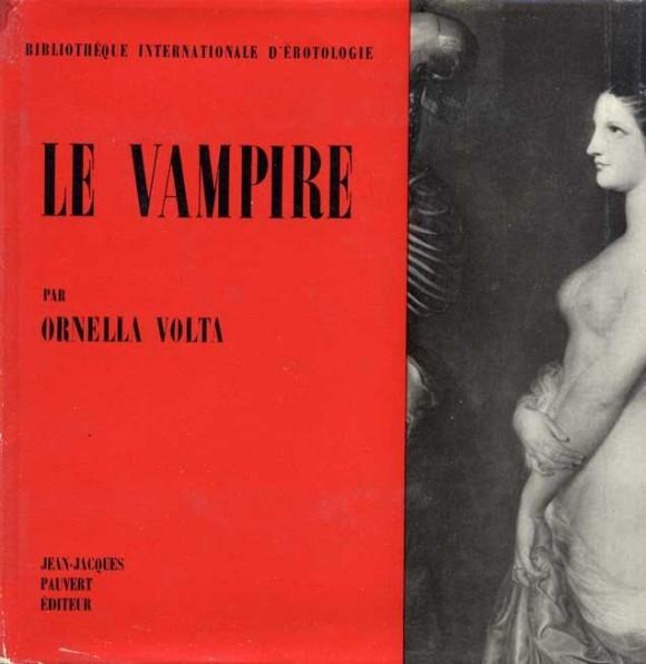 Ornella Volta, Le vampire